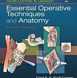 Book Review: Essential Operative Techniques and Anatomy, 4th edition