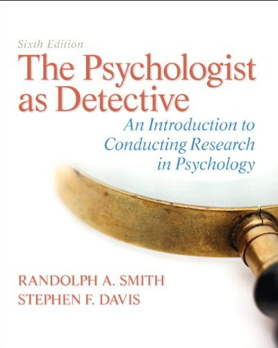 Book Review: The Psychologist as Detective: An Introduction to Conducting Research in Psychology, 6th edition