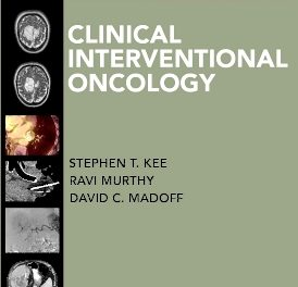 Book Review: Clinical Interventional Oncology, 1st edition