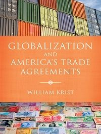 Book Review: Globalization and America's Trade Agreements