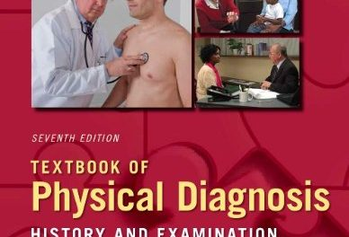 Book Review: Textbook of Physical Diagnosis – History and Examination, 7th edition