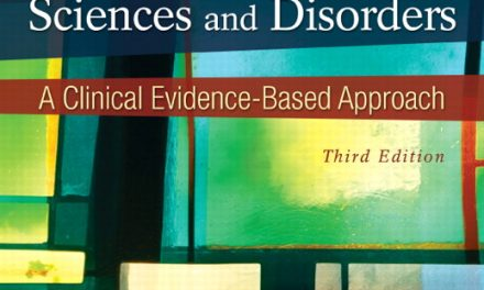 Book Review: Communication Sciences and Disorders – A Clinical Evidence-Based Approach, 3rd edition