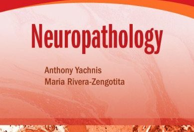 Book Review: Neuropathology: A Volume in the High-Yield Pathology Series