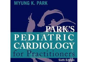 Book Review: Park's Pediatric Cardiology for Practitioners, 6th edition