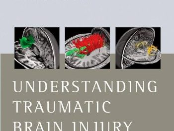 Book Review: Understanding Traumatic Brain Injury – Current Research and Future Directions