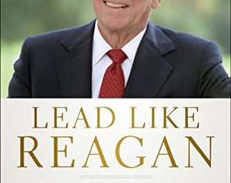 Book Review: Lead Like Reagan – Strategies to Motivate, Communicate, and Inspire