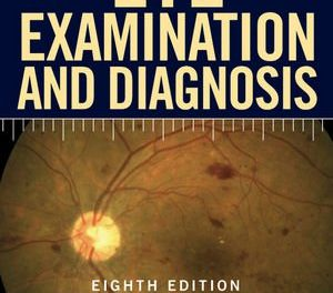 Book Review: Manual for Eye Examination and Diagnosis, 8th edition