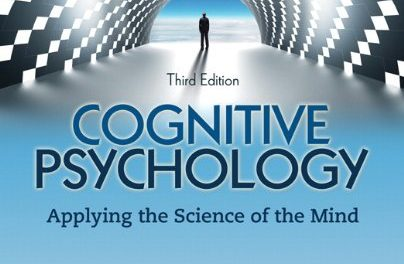 Book Review: Cognitive Psychology – Applying the Science of the Mind, 3rd edition