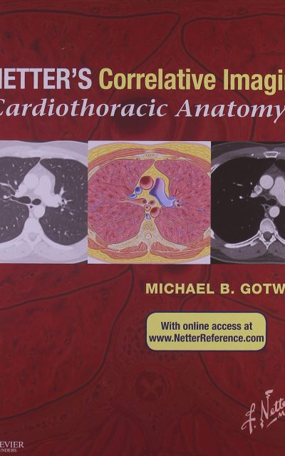 Book Review Netters Correlative Imaging Cardiothoracic Anatomy