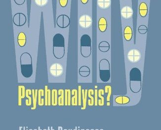 Book Review: Why Psychoanalysis?