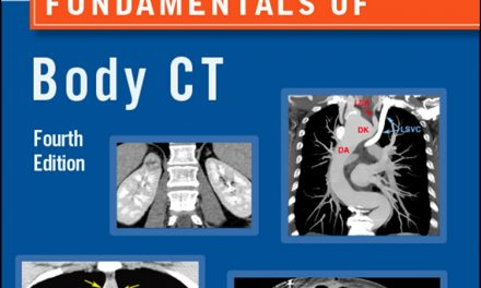 Book Review: Fundamentals of Body CT – 4th edition