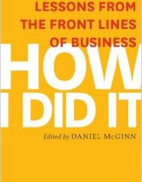 Book Review: How I Did It – Lessons from the Front Lines of Business