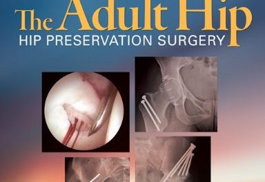 Book Review: The Adult Hip – Hip Preservation Therapy