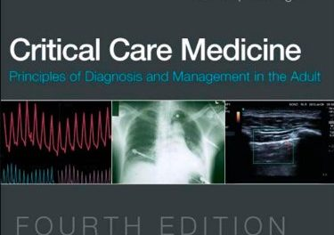 Book Review: Critical Care Medicine – Principles of Diagnosis and Management in the Adult, 4th edition