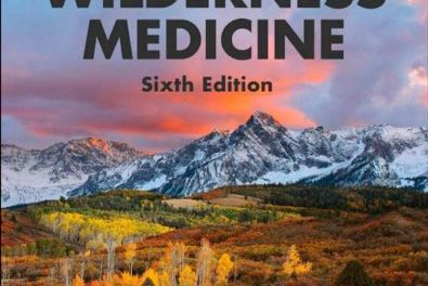 Book Review: Wilderness Medicine, 6th edition