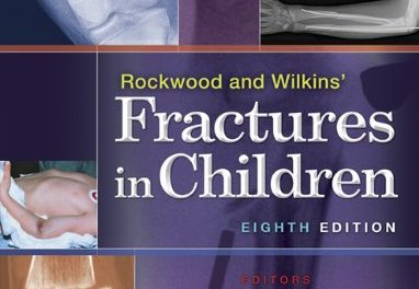 Book Review: Rockwood and Wilkins' Fractures in Children, 8th edition