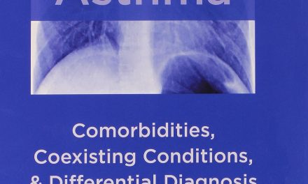 Book Review: Asthma: Comorbidities, Coexisting Conditions, and Differential Diagnosis