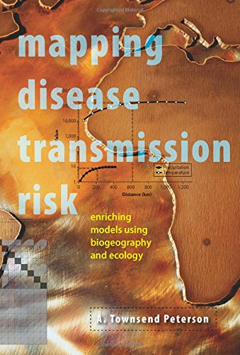 Book Review: Mapping Disease Transmission Risk: Enriching Models Using Biogeography and Ecology