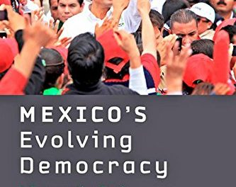Book Review: Mexico's Evolving Democracy: A Comparative Study of the 2012 Elections