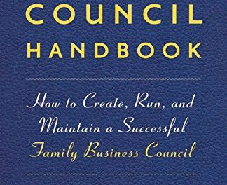 Book Review: The Family Council Handbook: How to Create, Run, and Maintain a Successful Family Business Council