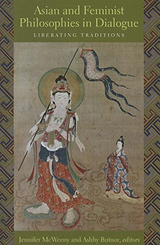 Book Review: Asian and Feminist Philosophies in Dialogue: Liberating Traditions