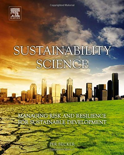 Book Review: Sustainability Science:  Managing Risk and Resilience for Sustainable Development