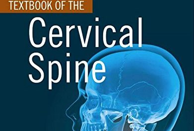Book Review:  Textbook of the Cervical Spine