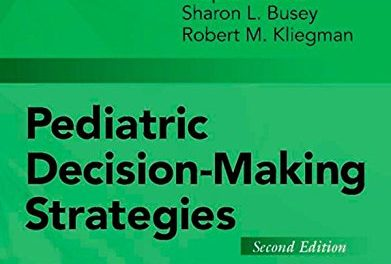 Book Review: Pediatric Decision-Making Strategies, 2nd edition