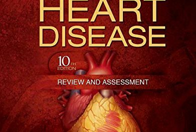 Book Review: Braunwald's Heart Disease: Review and Assessment, 10th edition