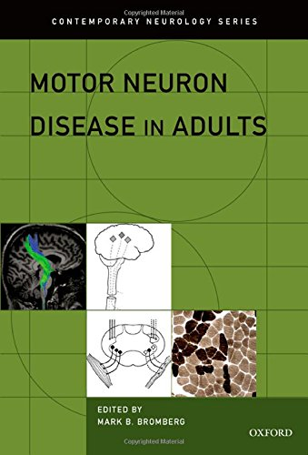 Book Review: Motor Neuron Disease in Adults This book is part of the Contemporary Neurology Series