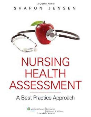 Book Review: Nursing Health Assessment: A Best Practice Approach