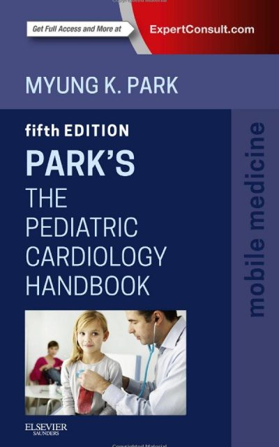 Book Review: Park's Pediatric Cardiology Handbook, 5th edition