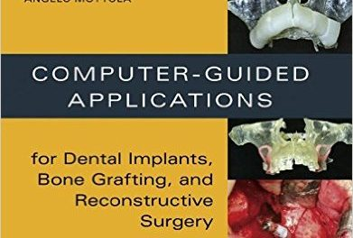 Book Review: Computer-Guided Applications for Dental Implants, Bone Grafting, and Reconstructive Surgery