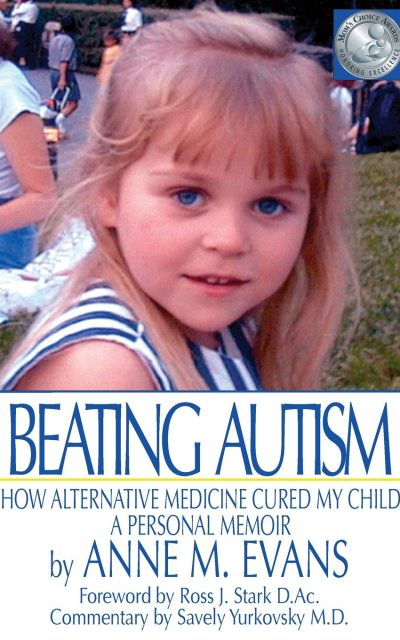 Book Review: Beating Autism: How Alternative Medicine Cured My Child – A Personal Memoir