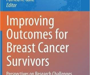 Book Review: Improving Outcomes for Breast Cancer Survivors: Perspectives on Research Challenges and Opportunities