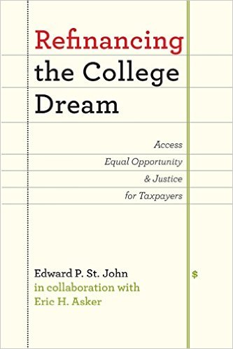 Book Review: Refinancing the College Dream: Access Equal Opportunity & Justice for Taxpayers