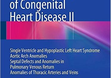 Book Review: Surgical Management of Congenial Heart Disease II: A Video Manual