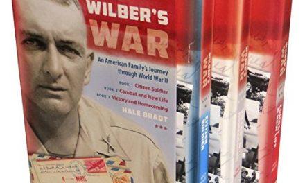 Book Review: Wilber's War: An American Family's Journey through World War II (Trilogy)