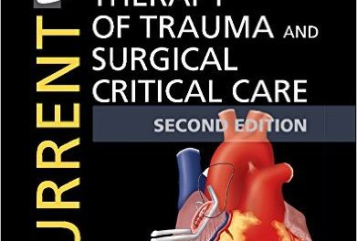 Book Review: Current Therapy in Trauma and Surgical Critical Care, 2nd edition