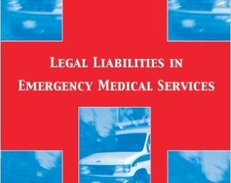 Book Review: Legal Liabilities in Emergency Medical Services