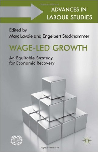 Book Review: Wage-Led Growth – An Equitable Strategy for Economic Recovery