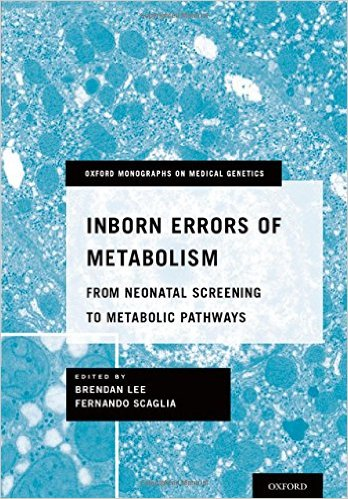 Book Review: Inborn Errors of Metabolism – From Neonatal Screening to Metabolic Pathways