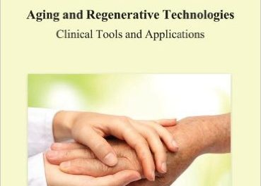 Book Review: Medical Advancements in Aging and Regenerative Technologies – Clinical Tools and Applications