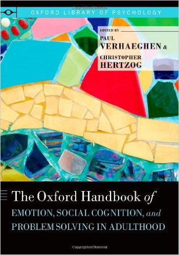Book Review: Oxford Handbook of Emotion, Social Cognition, and Problem Solving in Adulthood