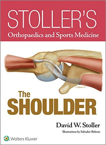 Book Review: The Shoulder – Stoller's Orthopedic and Sports Medicine