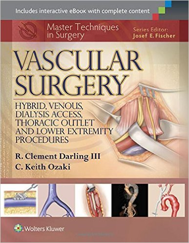 Book Review: Vascular Surgery: Hybrid, Venous, Dialysis Access, Thoracic Outlet, and Lower Extremity Procedures