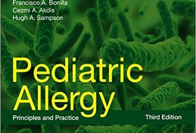 Book Review: Pediatric Allergy – Principles and Practice, 3rd edition