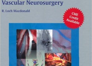 Book Review: Neurosurgical Operative Atlas: Vascular Neurosurgery, 2nd edition