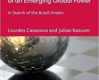 Book Review: The Political Economy of an Emerging Global Power – In Search of the Brazil Dream