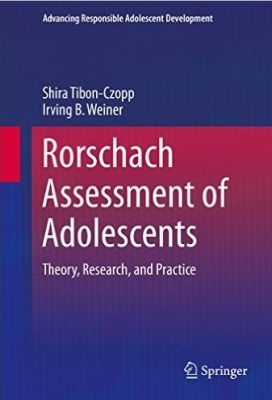 Rorschach Assessment of Adolescents – Theory, Research and Practice